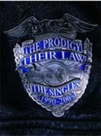 Prodigy: Their law -singles 1990-2005-
