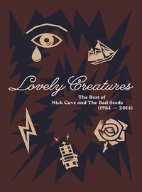 Cave, Nick: Lovely Creatures - The Best of Nick Cave and The Bad Seeds (1984 - 2014)