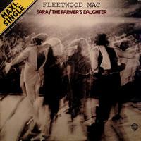 Fleetwood Mac: Sara / The Farmer's Daughter
