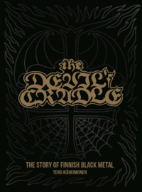 Ikäheimonen, Tero: The Devil's Cradle: The Story of Finnish Black Metal