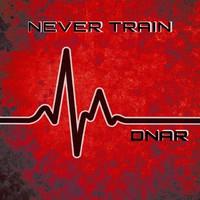 Never Train: DNAR