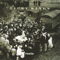 Gipsy Kings: Roots