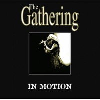 Gathering: In motion