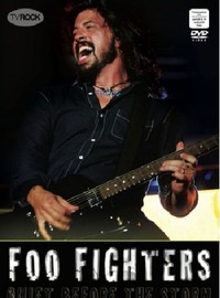 Foo Fighters: Quiet before the storm
