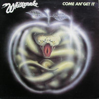 Whitesnake: Come An' Get It