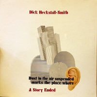 Heckstall-Smith, Dick: A Story Ended