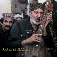 V/A: Ishq Ke Maare: Sufi Songs from Sindh and Punjab, Pakistan
