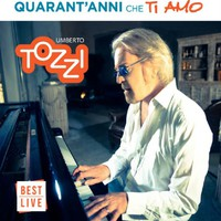 Tozzi, Umberto: Quarant'anni che ti amo