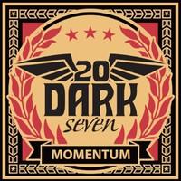 20 Dark Seven: Momentum