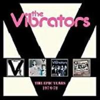 Vibrators: Epic Years 1976-78
