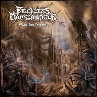 Reckless Manslaughter: Blast Into Oblivion