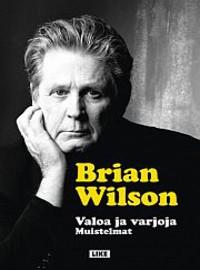 Wilson, Brian: Valoa ja varjoja