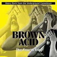 V/A: Brown Acid - Fourth Trip