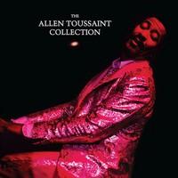 Toussaint, Allen: The allen toussaint collection