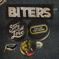 Biters: Stone cold love / callin' you home