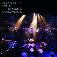 Deacon Blue : Live at the glasgow barrowlands