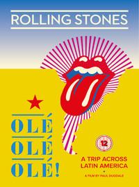 Rolling Stones: Olé Olé Olé! - A Trip Across Latin America