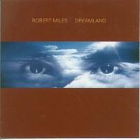 Miles, Robert: Dreamland