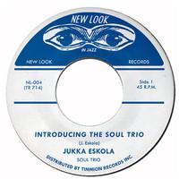 Eskola, Jukka: Introducing The Soul Trio / Martha's New Moment