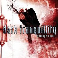 Dark Tranquillity: Damage done