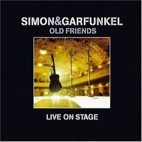 Simon & Garfunkel : Old friends live on stage