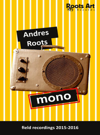Andres Roots: Mono