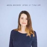 Pocock, Ariel: Living in Twilight
