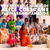 Coltrane, Alice: World Spirituality Classics 1: The Ecstatic Music of Alice Coltrane Turiyasangitananda
