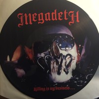 Megadeth: Killing is my business -Picture Disc-