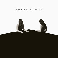 Royal Blood: How Did We Get So Dark