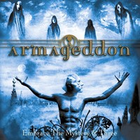 Armageddon (Swe): Embrace the mystery / Three