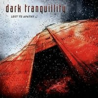 Dark Tranquillity: Lost to apathy