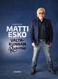 Matti Esko: Matti Esko – valtakunnan rekkamies