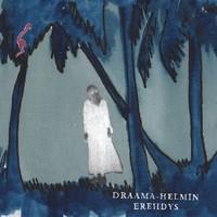 Draama-Helmi: Draama-Helmin erehdys