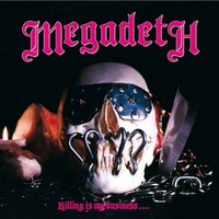 Megadeth: Killing is my business... and business is good