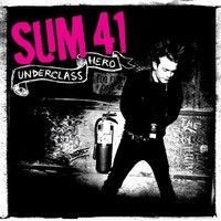 Sum 41: Underclass hero