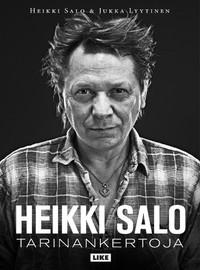 Salo, Heikki: Heikki Salo. Tarinankertoja