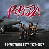 Popeda: 30-Vuotinen Sota