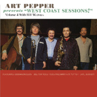 "Pepper, Art: Art Pepper Presents ""West Coast Sessions!"" Volume 4: Bill Watrous"