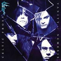 Celtic Frost: Vanity / Nemesis