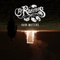 Rasmus: Dark Matters
