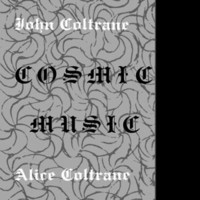 Coltrane, John: Cosmic Music