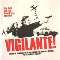 Soundtrack: Vigilante! (Roy Budd Cult Film Soundtracks 1971-1977)