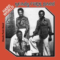 Heads Funk Band: Hard World