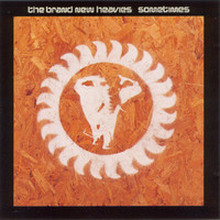 Brand New Heavies: Sometimes