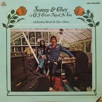 Sonny & Cher: All I ever need is you