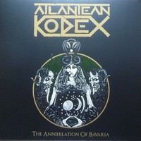 Atlantean Kodex: Annihilation Of Bavaria - Live