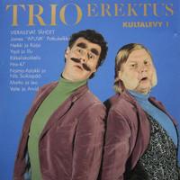 Trio Erektus: Kultalevy 1