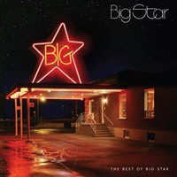 Big Star: Best of Big Star