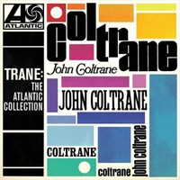 Coltrane, John: Trane: The Atlantic Collection